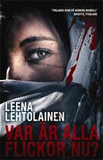 Leena Lehtolainen: Var är alla flickor nu?